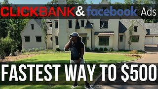 FASTEST WAY TO $500 PER DAY w/ CLICKBANK (Super Affiliate Training)