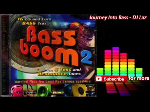 DJ Laz - Journey into bass [320kbps]