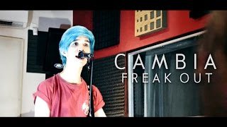 Freak Out - Cambia (Ancud Cover) thumbnail