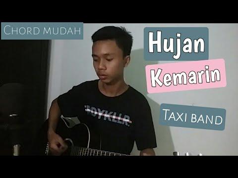 Kunci / Chord Gitar Hujan Kemarin ( Taxi Band )