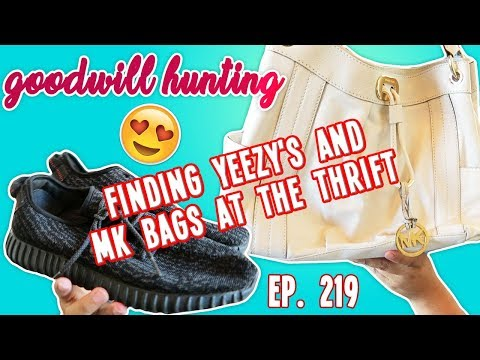 THRIFTING AND HAUL | FINDING YEEZY'S AND MK BAGS AT THE THRIFT - GOODWILL HUNTING EP. 219