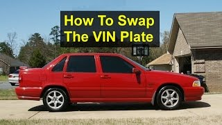 Replacing the VIN plate on the dash of a Volvo vehicle. - VOTD