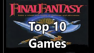 Top 10 First Final Fantasy Games - RANKED Worst to Best