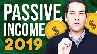 How to Make Passive Income in 2019