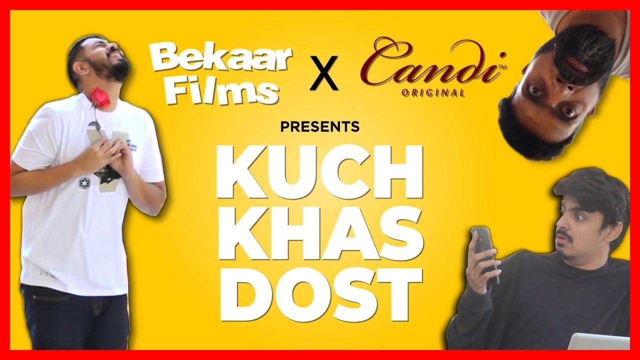 Kuch Khas Dost  Bekaar Films  Comedy Skit
