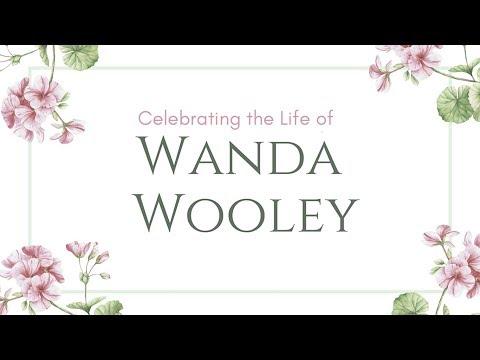 Wanda Wooley Celebration of Life