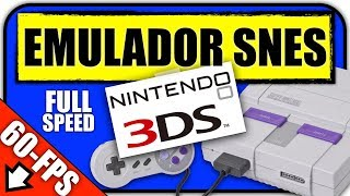 ★Emulador SNES para 3DS★ Full velocidad ~ Compatible Old3DS & 2DS