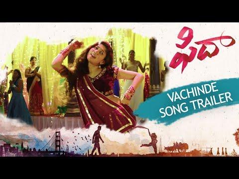 Vachinde Song Trailer - Fidaa Songs - Varun Tej, Sai Pallavi | Sekhar Kammula | Dil Raju