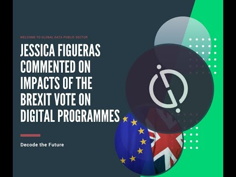 Jessica Figueras commented on impacts of the Brexit vote on digital programmes