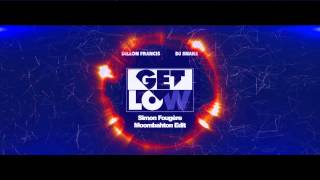 Get Low (Simon Fougère Moombahton Extended Edit) *FREE DOWNLOAD*
