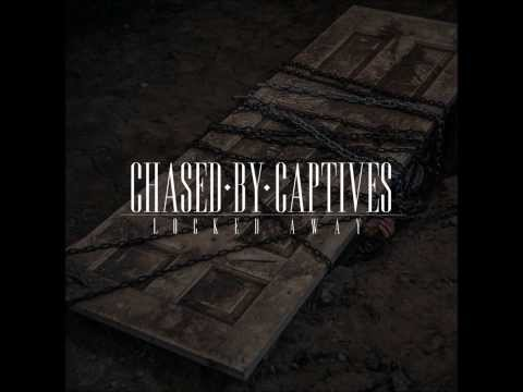 Chased By Captives - Phobia