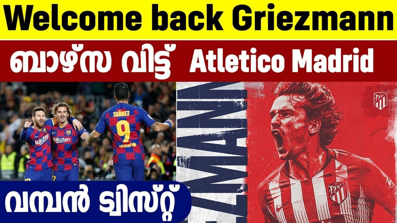 Football news - Antoine Griezmann rejoins Atletico Madrid from ...