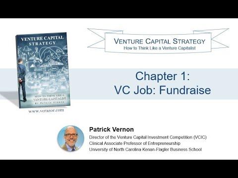 VC Strategy VC Job 1 Fundraise
