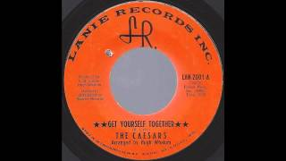 The Caesars - Get Yourself Together - '67 XO Soul on Lanie Records
