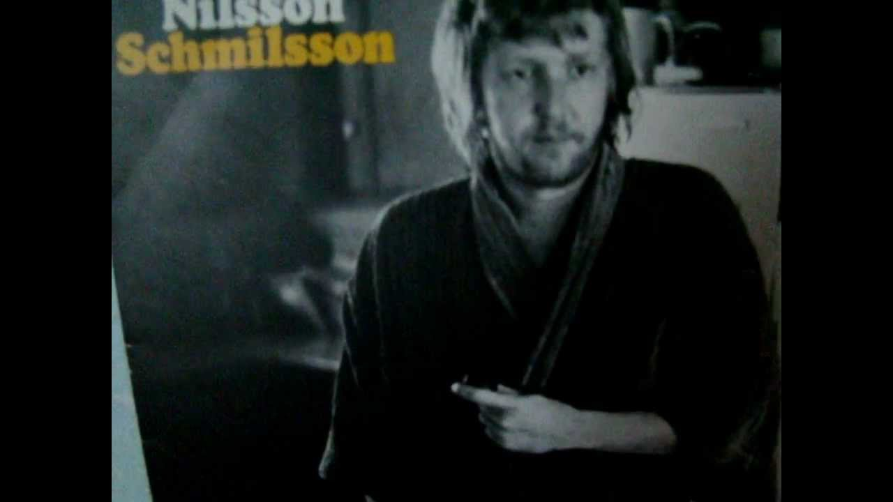 Nilsson Schmilsson Without You Youtube