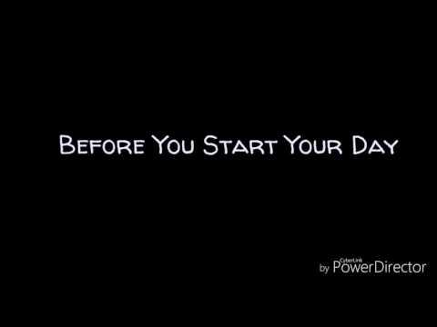 Before You Start Your Day (lyrics) -Twenty One Pilots