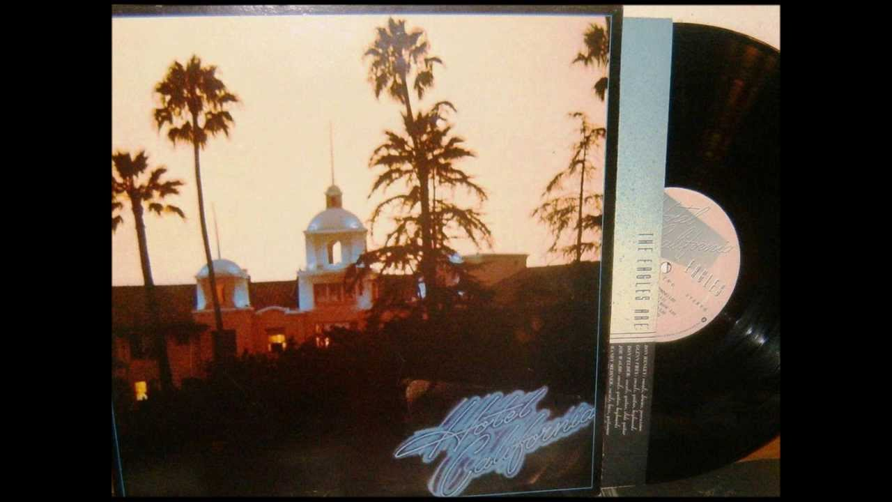 Hotel California The Eagles 1976 Vinyl Youtube