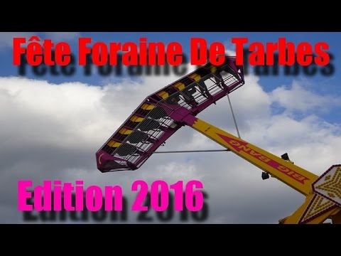 f te foraine de tarbes 2016 youtube. Black Bedroom Furniture Sets. Home Design Ideas