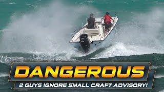 BOAT IGNORES SMALL CRAFT ADVISORY! | Haulover Inlet