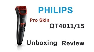 Philips QT4011/15 Pro Skin Advanced Trimmer Unboxing Short Review