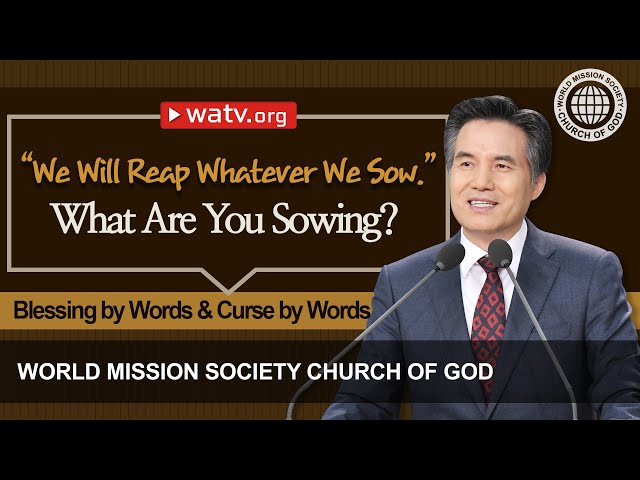 Blessing by Words & Curse by Words | WMSCOG, Church of God, Ahnsahnghong, God the Mother