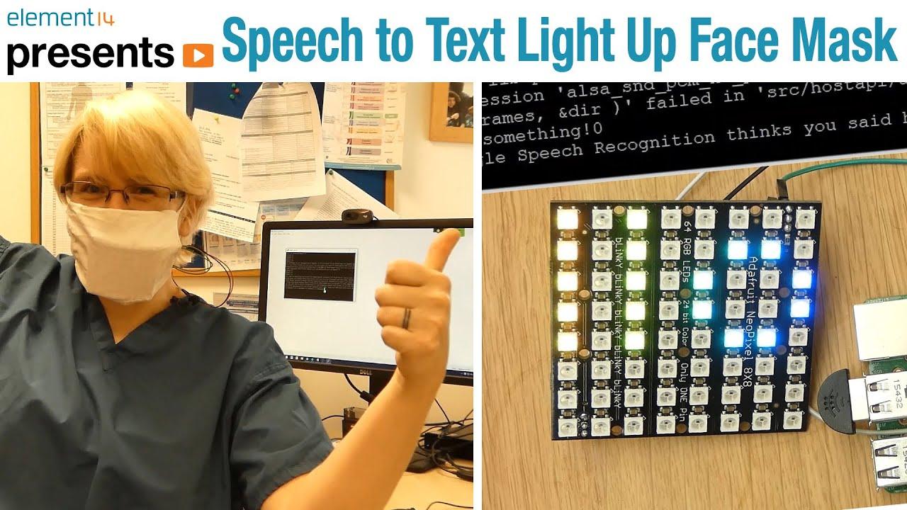 #RaspberryPi Speech to Text Light Up Face Mask