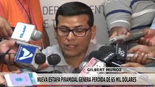 NUEVA ESTAFA PIRAMIDAL GENERA PÉRDIDA DE 65 MIL DÓLARES
