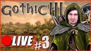 🔴 PIERWSZY RAZ GRAM W GOTHIC 3* 🔴 Gothic 3 Gońcem Leśnym 🔴 #3