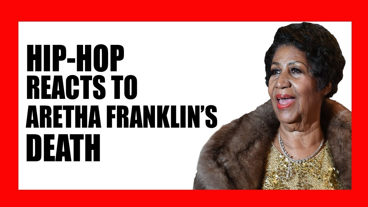 Hip-Hop Reacts to Aretha Franklin's Death