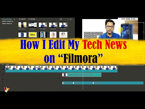How do I Edit My Daily Tech News on Wondershare FILMORA | Data Dock