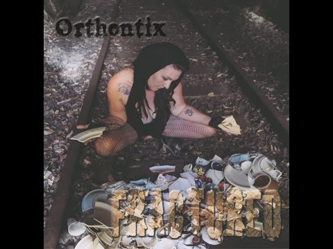 Orthentix - Fractured (Full Album)