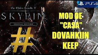 """SKYRIM SPECIAL EDITION -MOD """"CASA"""" DOVAHKIIN KEEP-"""