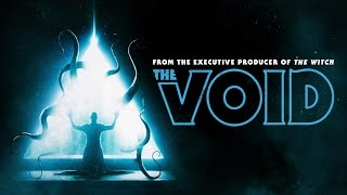 The Void - Official Trailer