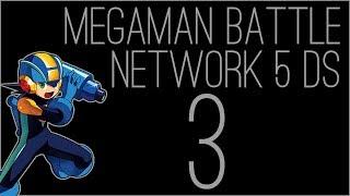 『RSS』Mega Man Battle Network 5: Double Team DS (Part 03)