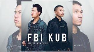 Cas Tsis Cheem Koj Cia- FBI (Transposed/Female Instrumental + Lyrics)