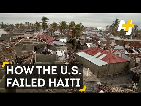 How The U.S. Failed Haiti