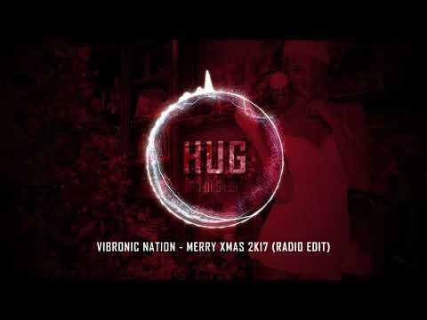 Vibronic Nation - Merry Xmas 2k17 (Radio Edit)