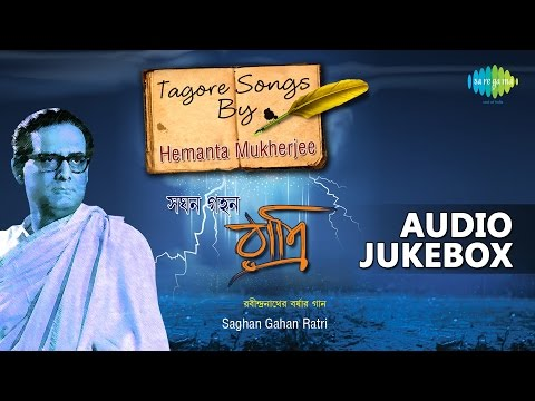 Rainy Season Songs of Tagore | Hemanta Mukherjee | Audio Jukebox