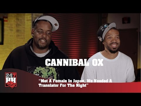 Cannibal Ox - Met A Female In Japan, We Needed A Translator For The Night (247HH Wild Tour Stories)