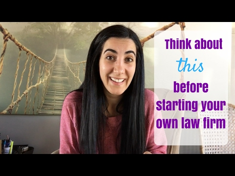Think about this before starting your own law firm