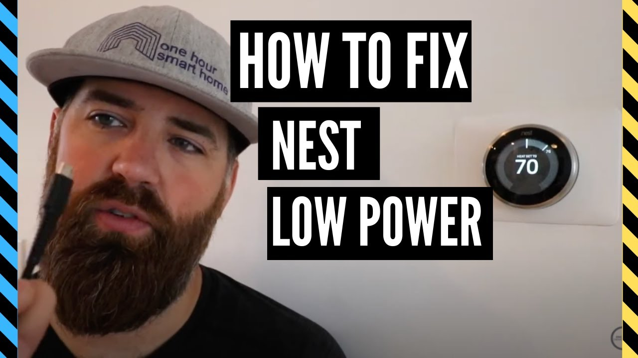 How To Fix Nest Thermostat Low Power Issues