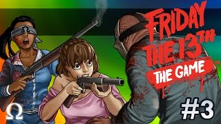 GOING OUT GUNS BLAZING, HE JUST WON'T DIE! | Friday the 13th The Game #3 Ft. Delirious, Bryce +More!
