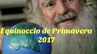 EQUINOCCIO DE PRIMAVERA 2017