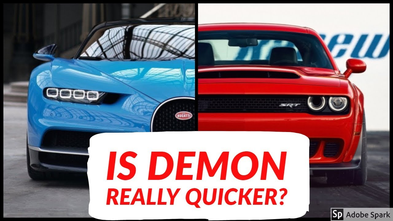 2018 Dodge Demon Vs Bugatti Chiron Top Speed And Acceleration