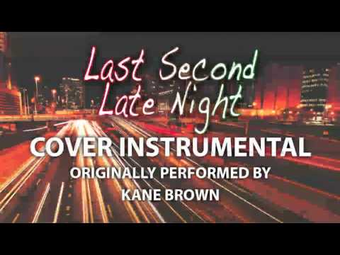 Last Minute Late Night (Cover Instrumental) [In the Style of Kane Brown]