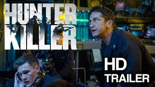 Hunter Killer - OFFICIAL TRAILER 2018