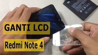 Cara Ganti LCD Xiaomi Redmi Note 4 Note 4X Tanpa blower pemanas