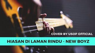 Hiasan Di Laman Rindu - New Boyz [Cover by Usop Official]
