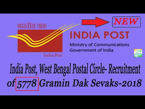 India Post, West Bengal Postal Circle- Recruitment of 5778 Gramin Dak Sevaks-2018