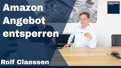 💡 Gesperrtes Amazon Angebot entsperren - FBA - Amazon Seller - Interview #rolfclaessen